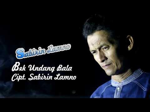 SABIRIN LAMNO - BEK UNDANG BALA FULL HD