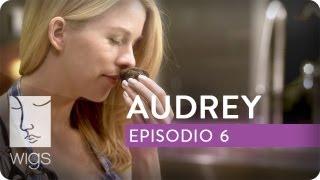 Audrey | Ep. 6 de 6 | Con Kim Shaw | WIGS
