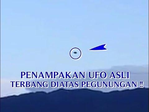 """VIDEO PENAMPAKAN UFO ASLI """"TERBANG DIATAS PEGUNUNGAN ..."""