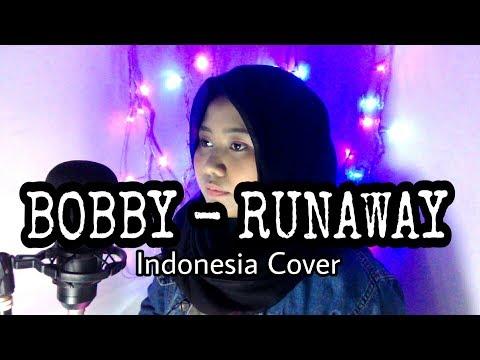 BOBBY - RUNAWAY Indonesia Cover By Arofah Riza