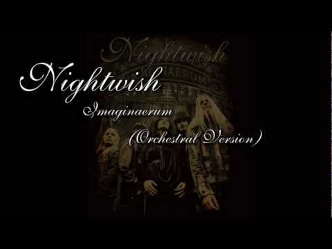 Nightwish  - Imaginaerum (Orchestral Version)