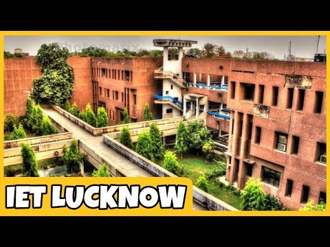 UPTU Top Engineering College IET Lucknow   Admission   History   Ranking  