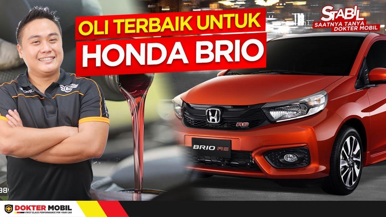 Tau Ga Sih Ini Loh Oli Yang Cocok Buat Brio Stabil Honda Brio Part 1 Dokter Mobil Indonesia Youtube