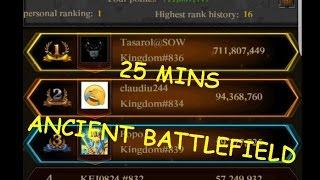 25 MINS ANCIENT BATTLEFIELD ( CLASH OF KINGS )