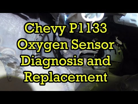 Chevy P1133 Oxygen Sensor (O2) Diagnosis and Replacement - YouTube