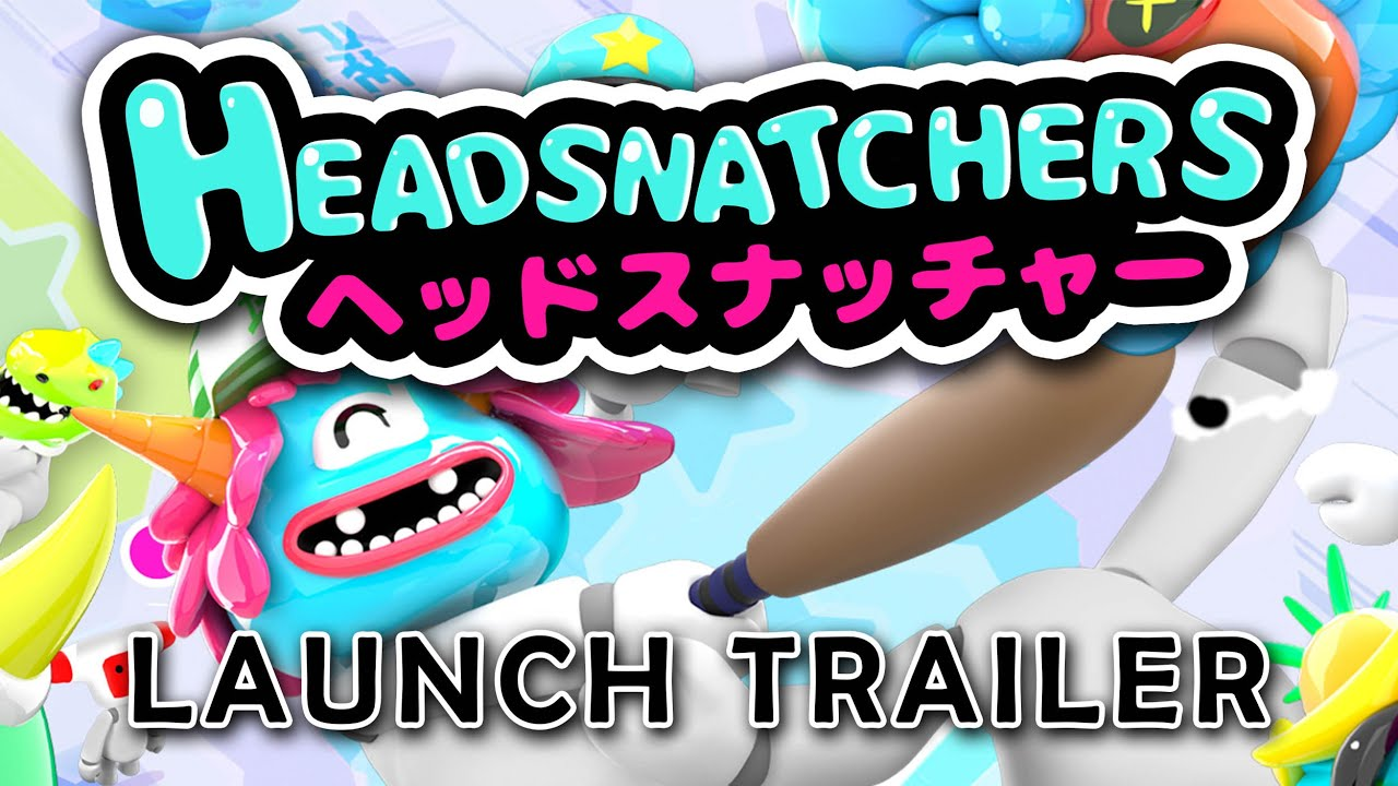 Launch trailer για το Headsnatchers