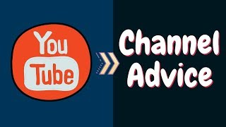 Honest Advice On Starting A YouTube Channel | Start a YouTube Channel