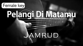 [5.23 MB] Pelangi Di Matamu - Jamrud Female Key ( Acoustic Karaoke )