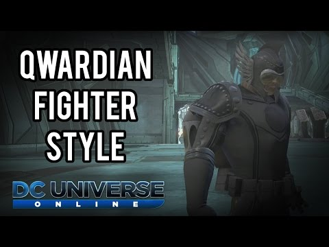 DCUO - Qwardian Fighter Style