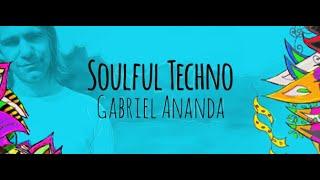 Soulful Techno 091 (With Gabriel Ananda) 18.09.2020