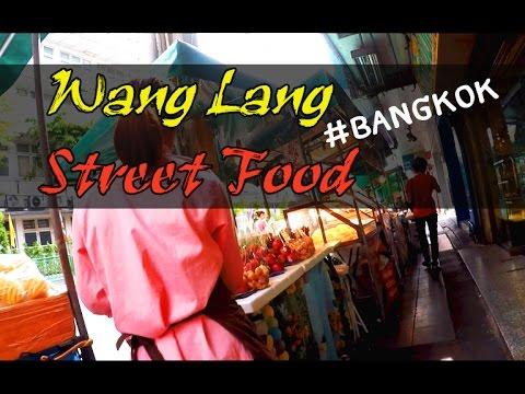 Wang Lang Street Food #Bangkok -