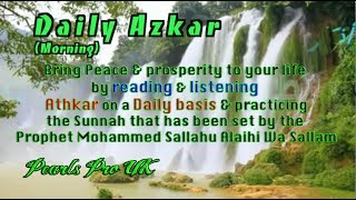 Daily Azkar Morning (Morning Supplications)