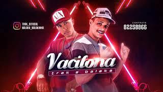 MC TRAK E BALAKA VACILONA MÚSICA NOVA 2017