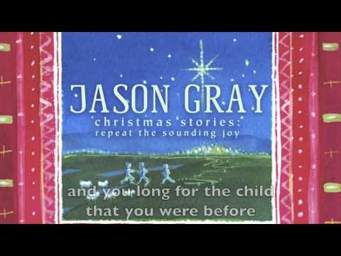Children Again - Official Lyric Video - Jason Gray