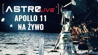 Apollo 11, lot na żywo - AstroLive