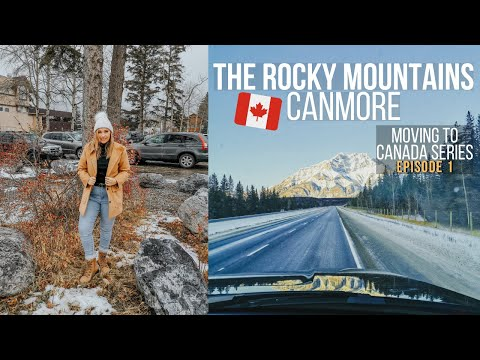 Albertas Rocky Mountains Canmore + Banff Travel Vlog | Moving To Canada Series Ep 2 #alberta #canada