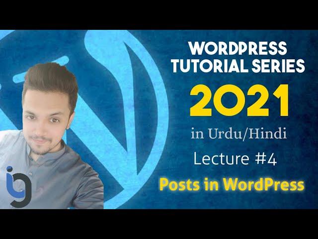 4. Posts in WordPress in Hindi/Urdu - WordPress Series by IG