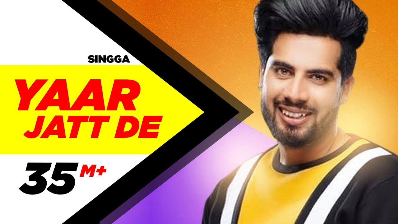 Singga | Yaar Jatt De (Full Video)| Desi Crew | Sukh Sanghera | Latest Punjabi Songs 2019