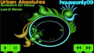 Urban Absolutes - Sunbath On Venus (Lea-D Remix)
