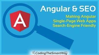 Angular & SEO - Making Angular 6 Single-Page Web Apps Search-Engine Friendly
