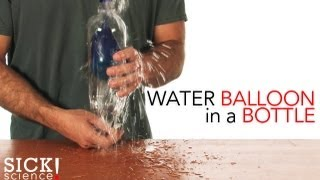 Water Balloon in a Bottle - Sick Science! #097
