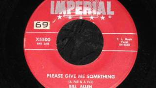 Bill Allen And The Back Beats - Please Give Me Something