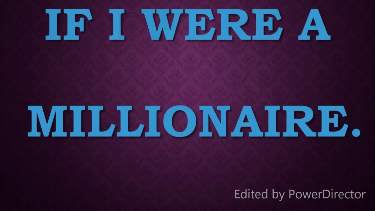 if i were a millionaire imaginative essay  if i were a millionaire imaginative essay