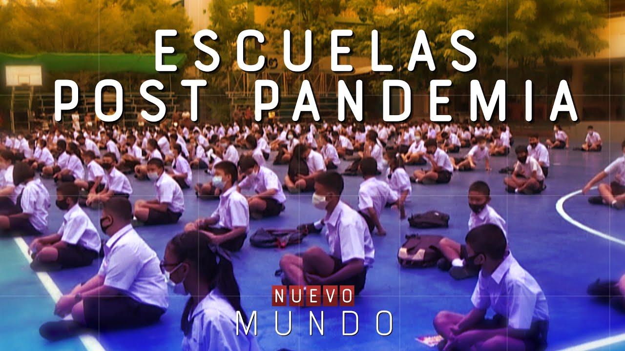 LA ESCUELA POST PANDEMIA - #NuevoMundo