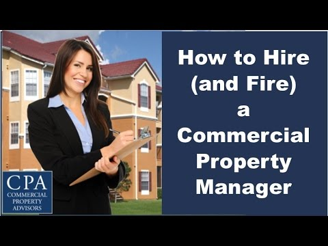 How to Hire (and Fire) a Commercial Property Manager