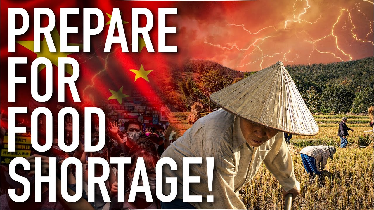 China Heading To A Major Food Shortage! You Need To Get Prepared For Worldwide Starvation