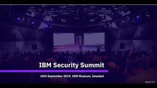 IBM Security Summit 2019 Istanbul