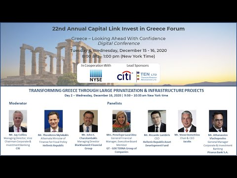 2020 - Capital Link 22nd Annual Invest in Greece Forum - Transforming Greece Through Large Projects