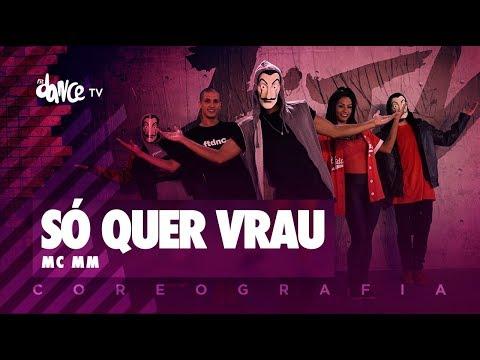 Só quer Vrau - MC MM  FitDance TV Coreografia Dance