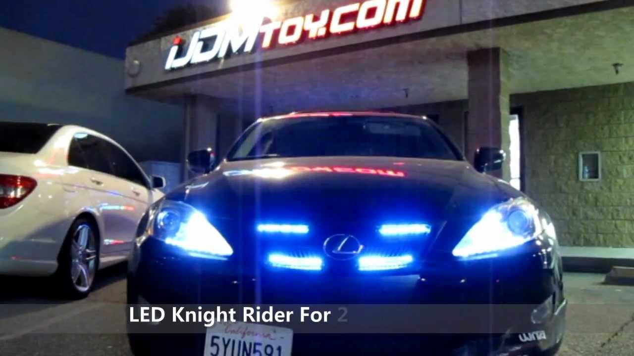 lexus is250 w led knight rider light led scanner bar. Black Bedroom Furniture Sets. Home Design Ideas