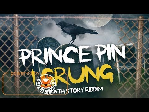 Prince Pin - 1Grung [Death Story Riddim] September 2017