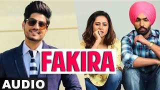 Fakira (Full Audio) | Ammy Virk | Sargun Mehta | Gurnam Bhullar | Jaani | B Praak | New Songs 2019