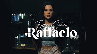 BOJAN x SAMRA -  RAFFAELO [Official Video]