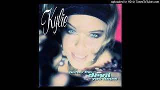 Kylie Minogue - Better The Devil You Know (@ UR Service Version)