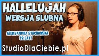 Hallelujah - polska wersja ślubna (cover by Aleksandra Stachowska)  #1116