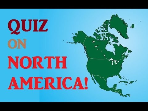 Everything You Need To Know About North America