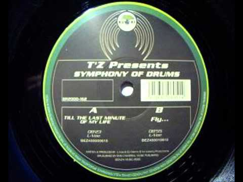T'Z Presents ‎Symphony Of Drums - Till The Last Minute Of My Life [BR2000-162] 2000