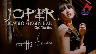 Download lagu Happy Asmara - Jomblo Pengen Rabi (JOPER) [OFFICIAL]