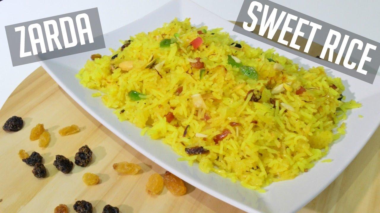 How to Make Zarda Recipe (Indian Sweet Rice) Indian ...