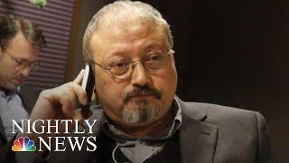 President Trump Says 'It Certainly Looks' As Though Jamal Khashoggi Is Dead | NBC Nightly News
