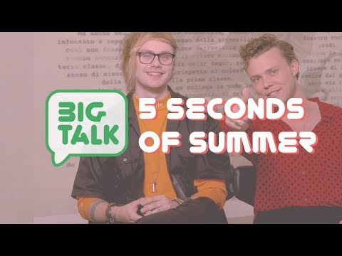 5 Seconds of Summer | Big Talk