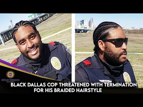 Black Dallas Cop Threatened With Termination For His Braided Hairstyle