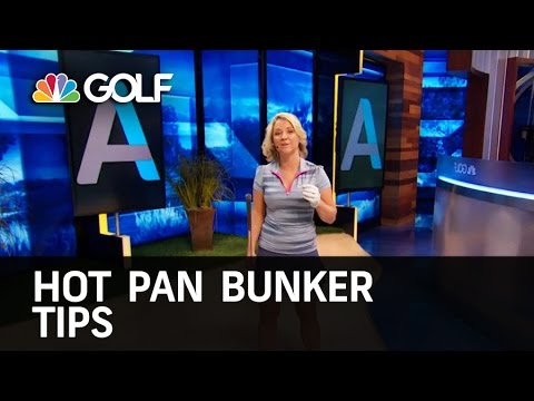 Hot Pan Bunker Tips   Golf Channel