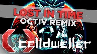 Celldweller - Lost In Time (OCTiV Remix)