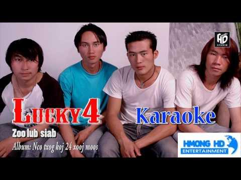 Zoo Lub Siab - Lucky4 [Official Audio Karaoke] thumbnail