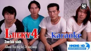 Zoo Lub Siab - Lucky4 [Official Audio Karaoke]